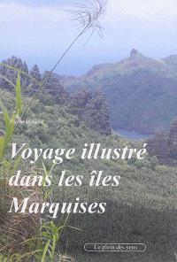 Voyage illustré dans les îles Marquises