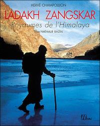 Ladakh Zangskar : royaumes de l'Himalaya