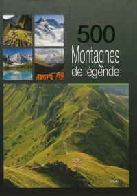 500 montagnes de légende