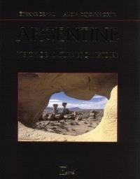 Argentine : vision de nature et d'histoire