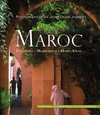 Maroc : Essaouira, Marrakech, Haut-Atlas