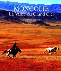 Mongolie : la vallée du Grand Ciel