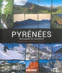 Pyrénées : montagnes de caractères