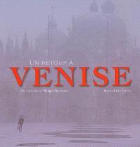 Un retour à Venise