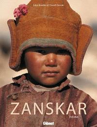 Zanskar intime : voyage au coeur de l'Himalaya