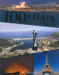 100 lieux d'exception