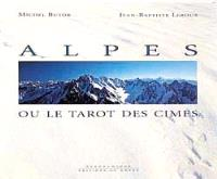 Alpes ou Le tarot des cimes