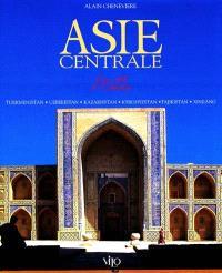 Asie centrale : les fils de Tamerlan