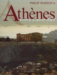 Athènes, entre ciel et mer