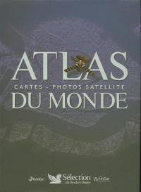 Atlas du monde : cartes, photos satellite