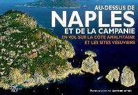 Au-dessus de Naples et de la Campanie : en vol sur la côte amalfitaine et les sites vésuviens