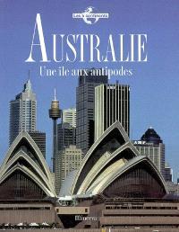 Australie : une île aux antipodes