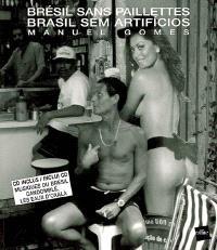 Brésil sans paillettes = Brasil sem artificios