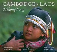 Cambodge, Laos : Mekong song