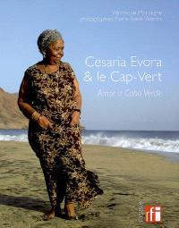 Cesaria Evora & le Cap-Vert : amor a Cabo Verde