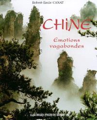 Chine : émotions vagabondes
