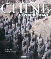 Chine : l'éveil du géant