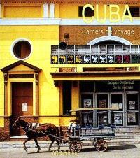 Cuba : carnets de voyages
