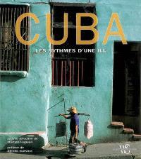 Cuba : les rythmes d'une île
