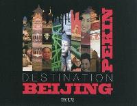 Destination Beijing Pékin