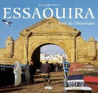 Essaouira : perle de l'Atlantique