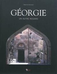 Géorgie : un autre regard