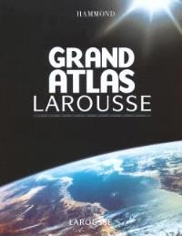 Grand atlas Larousse Hammond