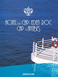 Hôtel du Cap-Eden-Roc, Cap d'Antibes