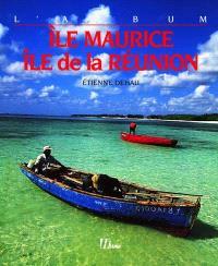 Ile Maurice, Ile de la Réunion