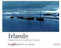 Irlande : carnet de bord d'un pêcheur d'images