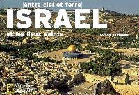 Israël entre ciel et terre