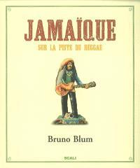 Jamaïque : sur la piste du reggae