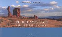 L'Ouest américain : territoires sauvages