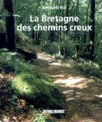 La Bretagne des chemins creux