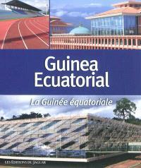 La Guinée équatoriale = Guinea ecuatorial
