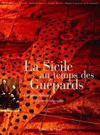 La Sicile au temps des Guépards : vie quotidienne d'une aristocratie