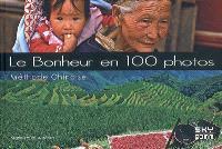 Le bonheur en 100 photos : méthode chinoise