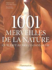 Les 1.001 merveilles de la nature qu'il faut avoir vues dans sa vie