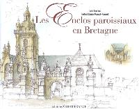 Les enclos paroissiaux en Bretagne