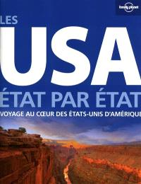 Les USA : état par état : voyage au coeur des Etats-Unis d'Amérique
