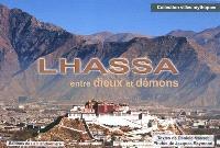 Lhassa : entre dieux et démons