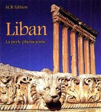 Liban : la perle phénicienne