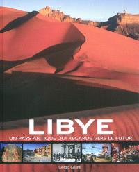 Libye : un pays antique qui regarde vers le futur