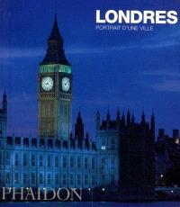 Londres, portrait d'une ville