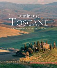 Lumineuse Toscane