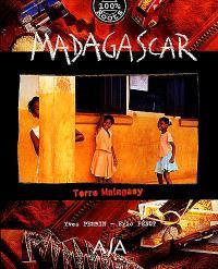 Madagascar : terre malagasy