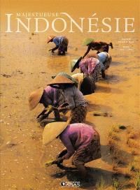 Majestueuse Indonésie