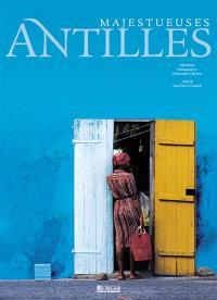 Majestueuses Antilles