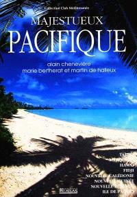 Majestueux Pacifique