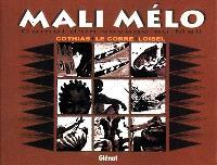Mali-mélo : carnet d'un voyage au Mali